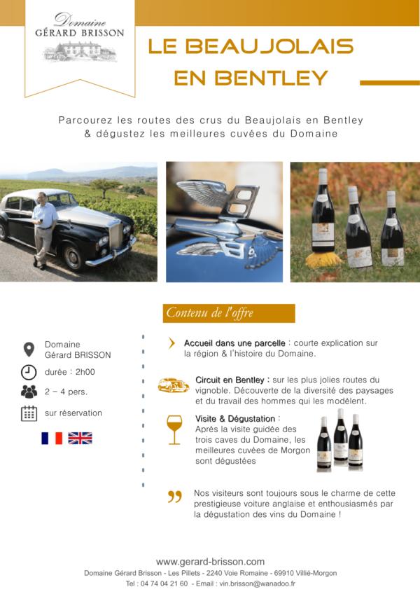Fiche technique de la balade en Bentley à travers le Beaujolais proposée par le domaine Gérard Brisson
